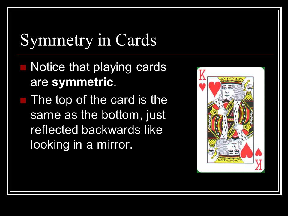 Shape of Cards The shape of the card is also a geometric consideration.
