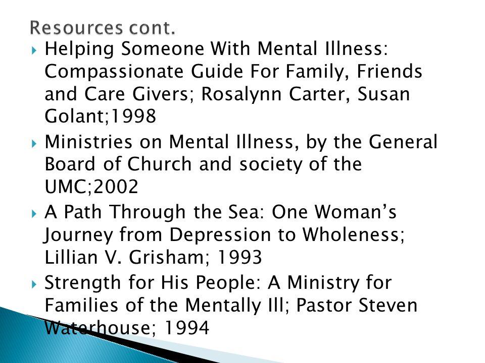 www.mentalhealthministries.net www.naminc.org/nami_and_communities_of_ faith.htm www.nccmentalhealth.org www.pathways2promise.org www.min-ucc.org www.faithnetnami.org www.congregationalresources.org/ mentalhealth.asp www.adnetonline.org