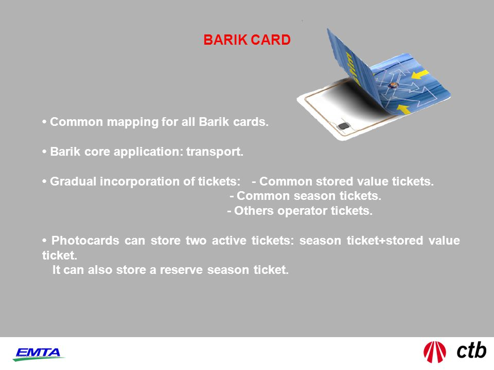 BARIK CARD Common mapping for all Barik cards. Barik core application: transport.