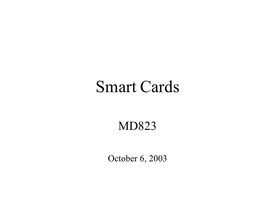 Smart Cards MD823 October 6, 2003