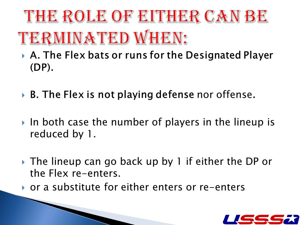 A. The Flex bats or runs for the Designated Player (DP).