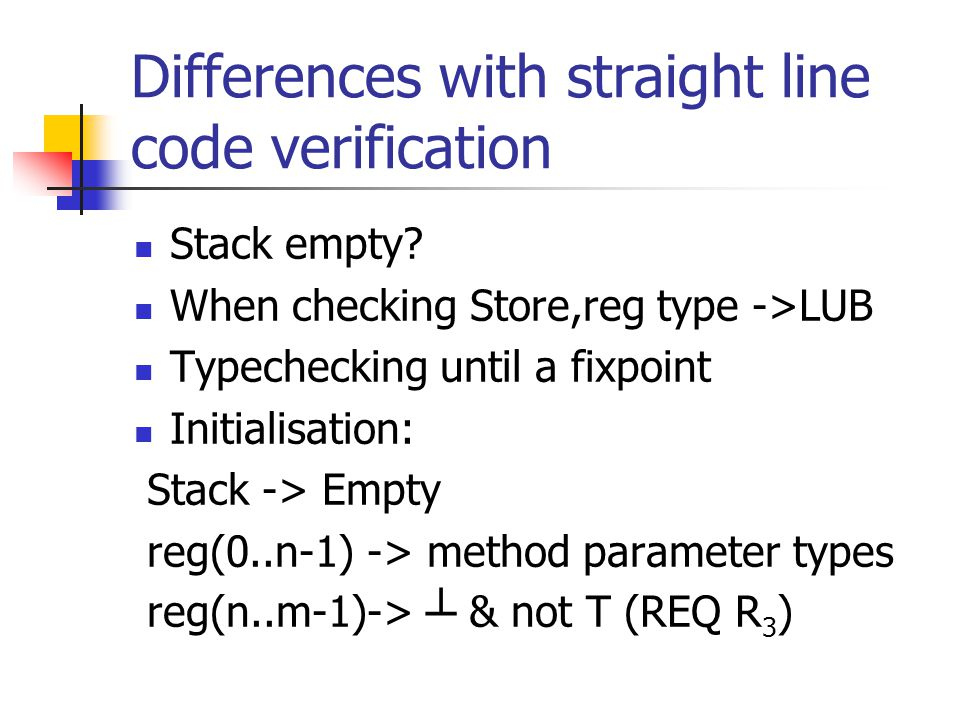 Differences with straight line code verification Stack empty.