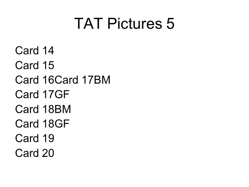 TAT Pictures 5 Card 14 Card 15 Card 16Card 17BM Card 17GF Card 18BM Card 18GF Card 19 Card 20