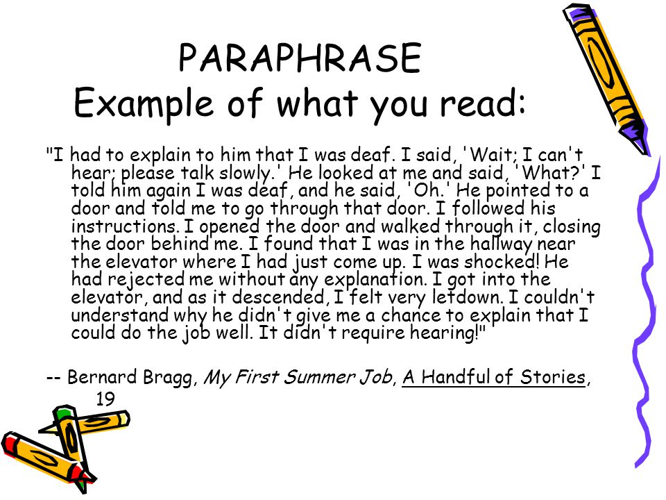 PARAPHRASE Example of what you read: