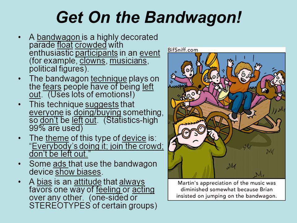 Get On the Bandwagon.