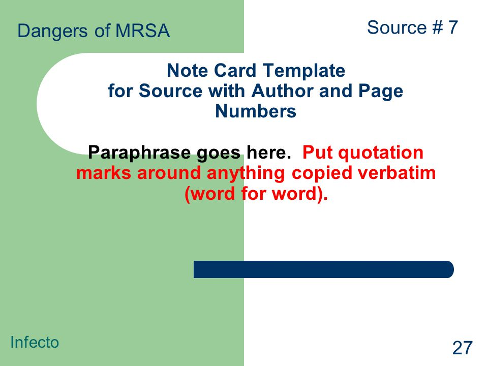 Note Card Template for Source with Author and Page Numbers Paraphrase goes here. Put quotation marks around anything copied verbatim (word for word).