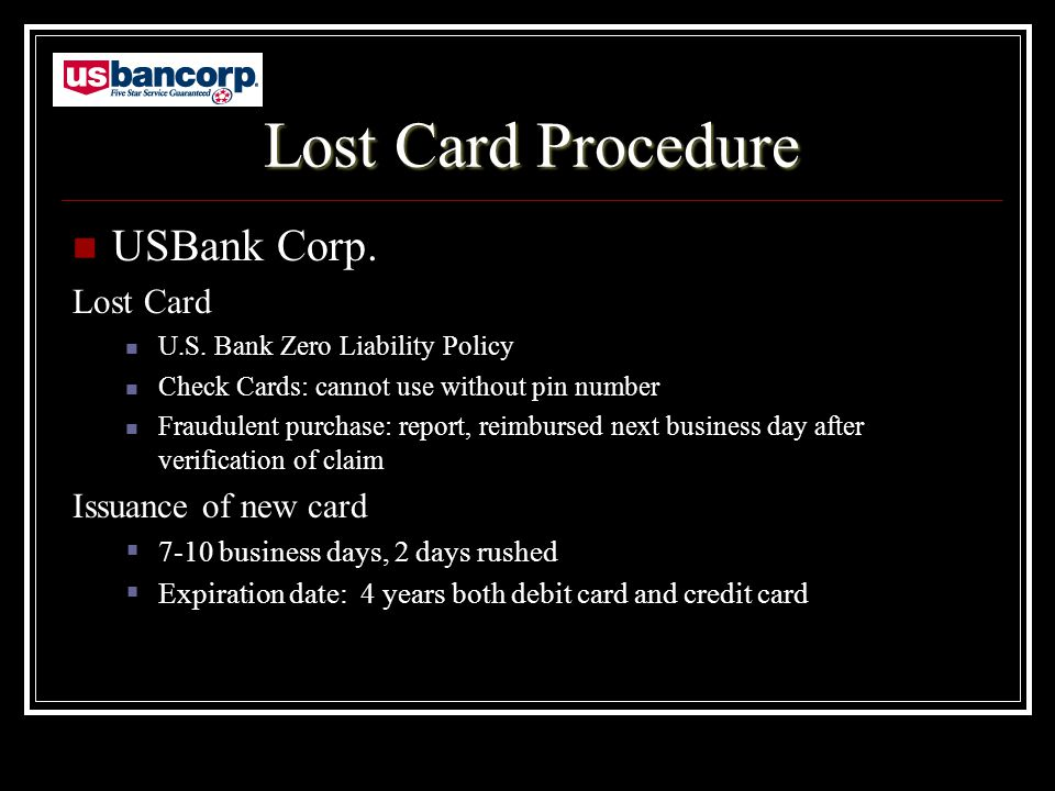 Lost Card Procedure USBank Corp. Lost Card U.S.