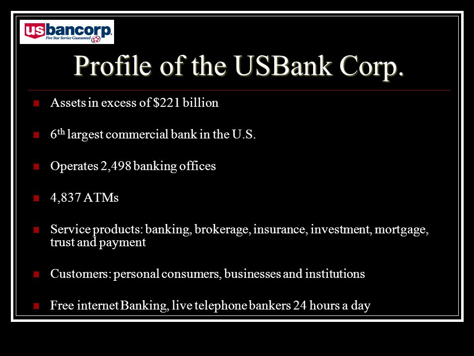 Profile of the USBank Corp.
