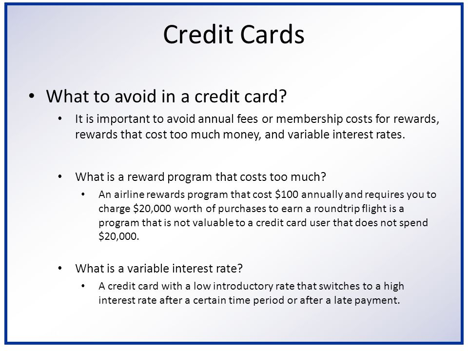 6/2/2014 Credit Cards What to avoid in a credit card.