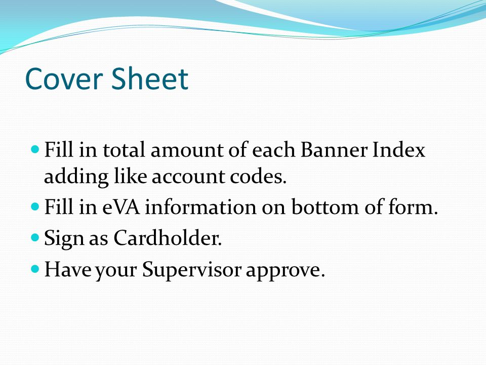 Cover Sheet Dept Name/Phone Cardholder Closing Date Total Amount