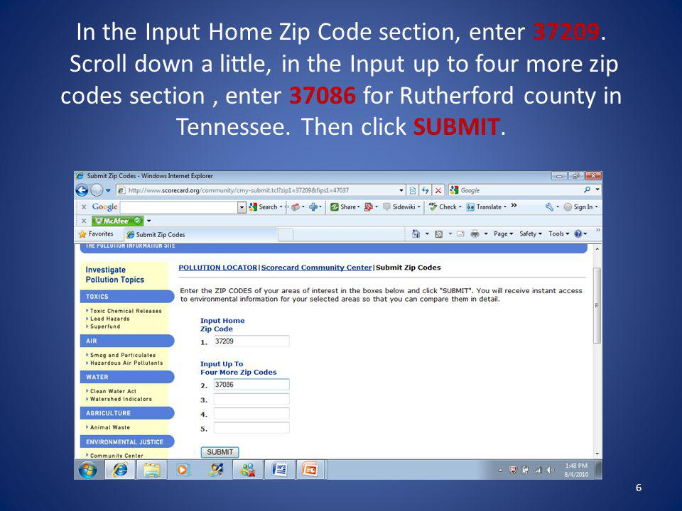 In the Input Home Zip Code section, enter 37209. Scroll down a little, in the Input up to four more zip codes section, enter 37086 for Rutherford coun