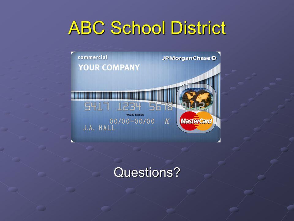 ABC School District Questions?