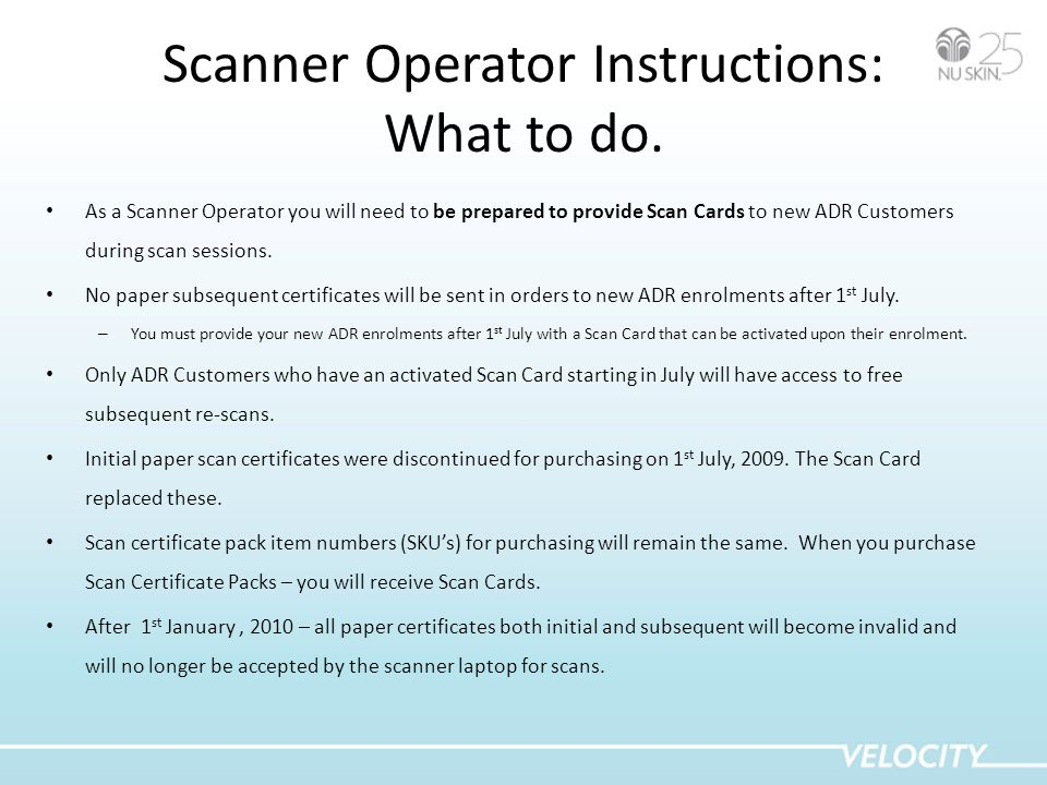 Scanner Operator Instructions: What to do.