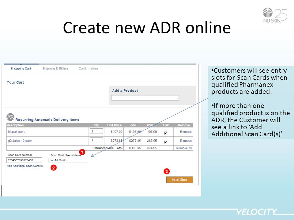 Create new ADR online Customers will see entry slots for Scan Cards when qualified Pharmanex products are added.