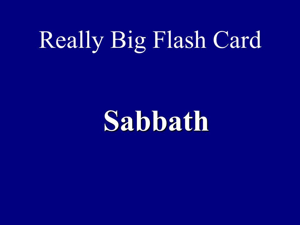 Really Big Flash Card Sabbath