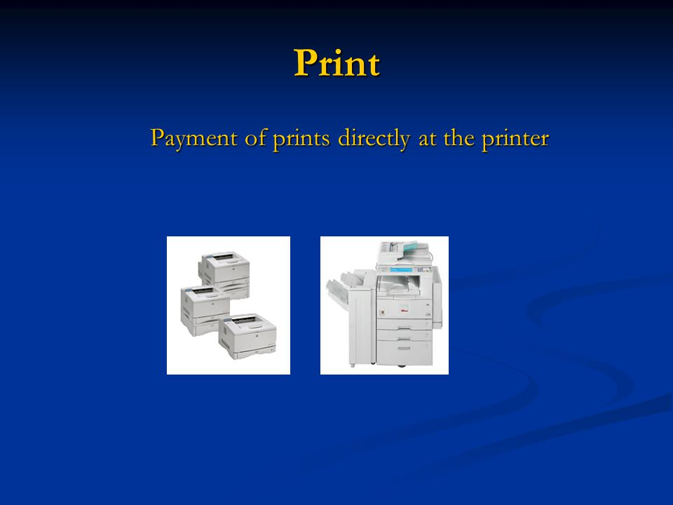 Print Payment of prints directly at the printer