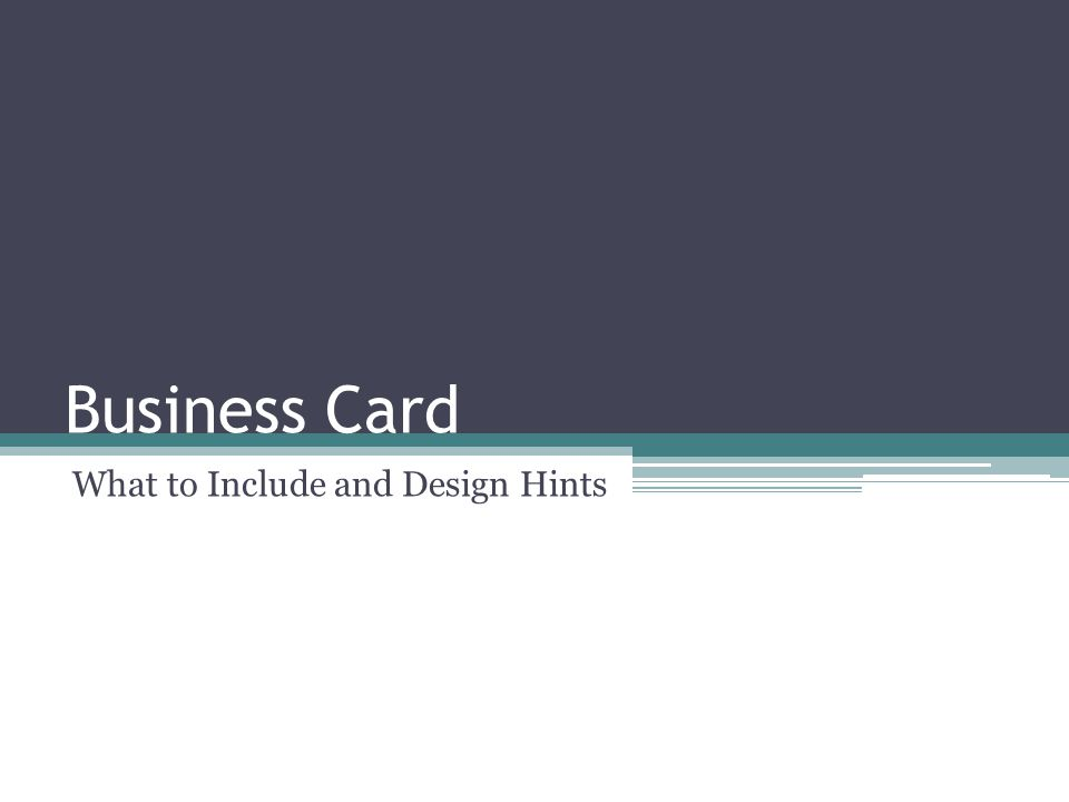 Business Card What to Include and Design Hints