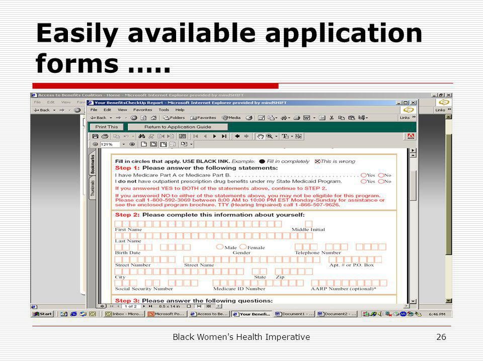 Black Women s Health Imperative26 Easily available application forms …..