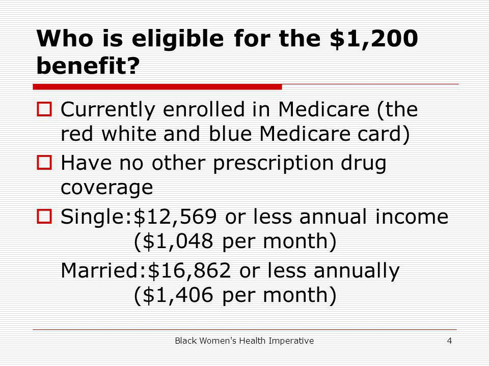 Black Women s Health Imperative4 Who is eligible for the $1,200 benefit.