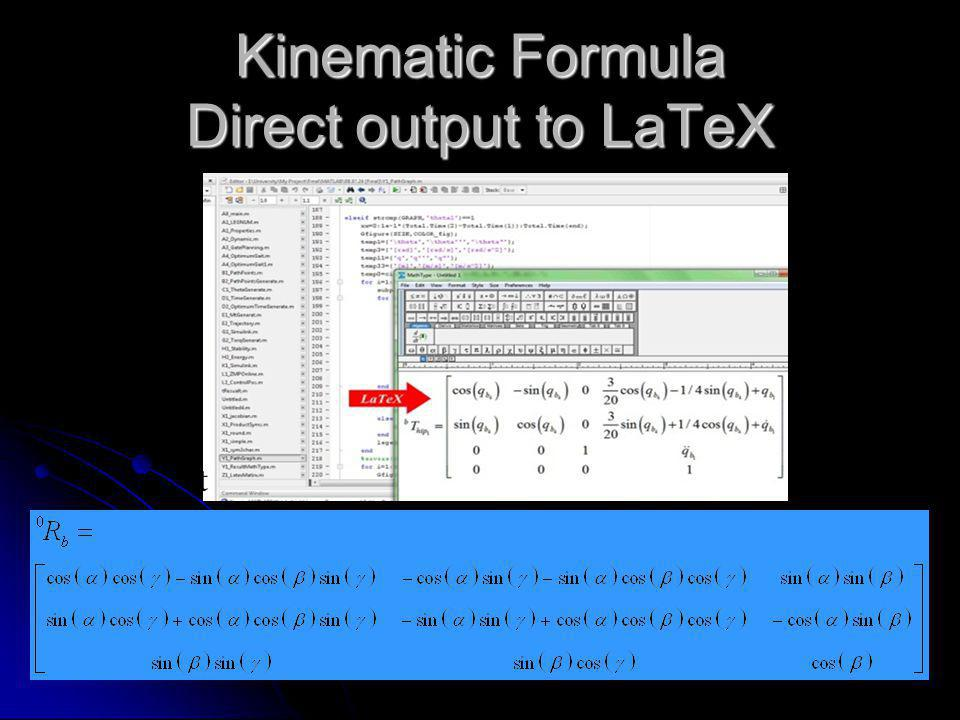 Kinematic Explicit Dynamic Input Output