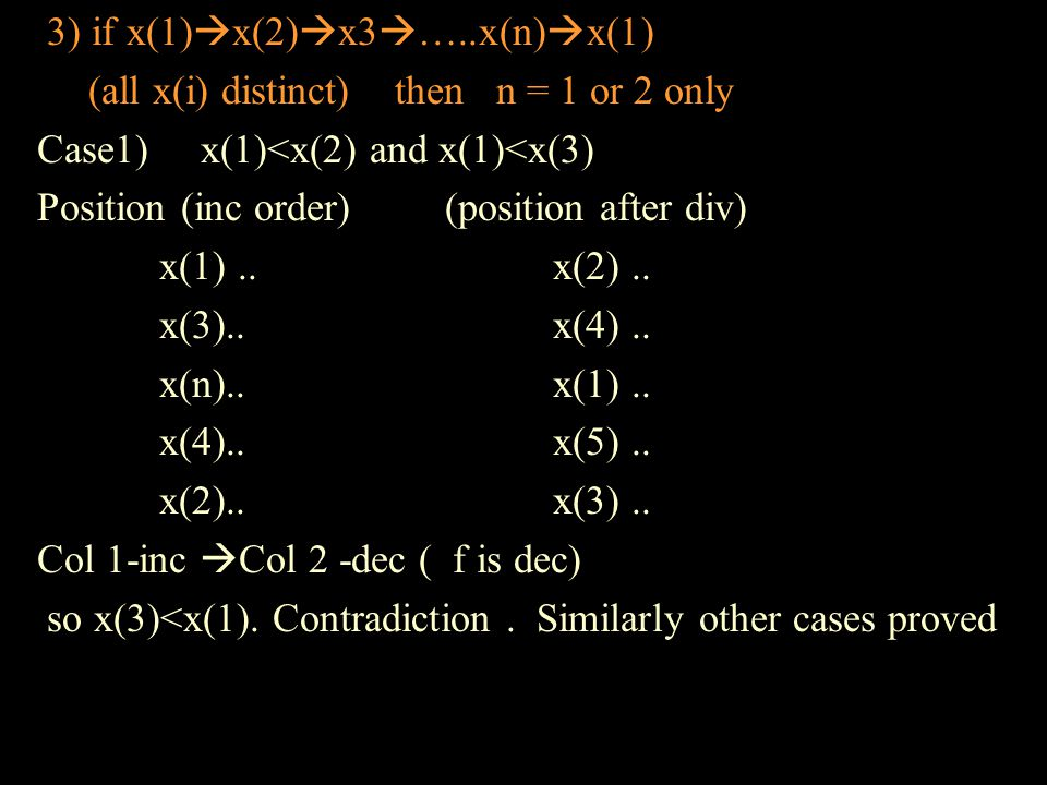 4) f(x)=y and f(y)=x (x!=y) f(a)!=a for any a proof: suppose there is a where f(a)=a.