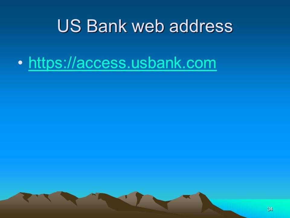 34 US Bank web address https://access.usbank.com