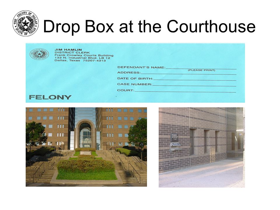 Drop Box at the Courthouse