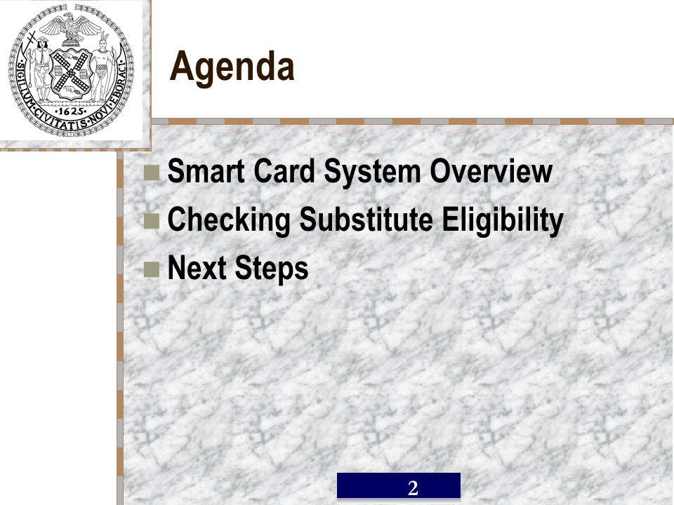 / 2 Agenda Smart Card System Overview Checking Substitute Eligibility Next Steps