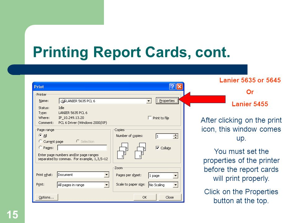 15 Printing Report Cards, cont. After clicking on the print icon, this window comes up.