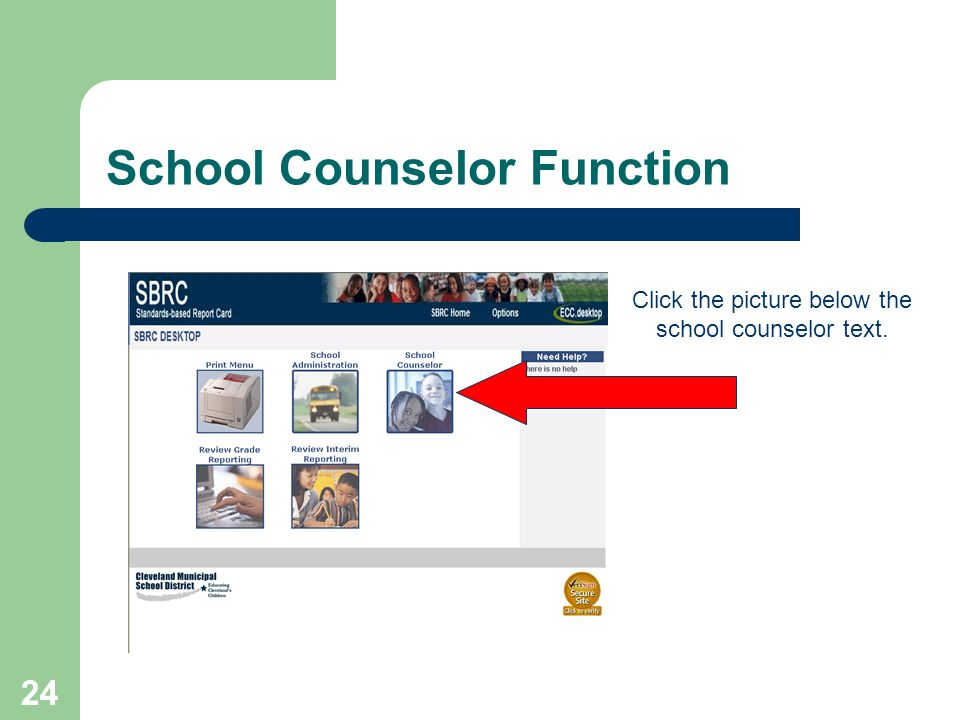 24 School Counselor Function Click the picture below the school counselor text.