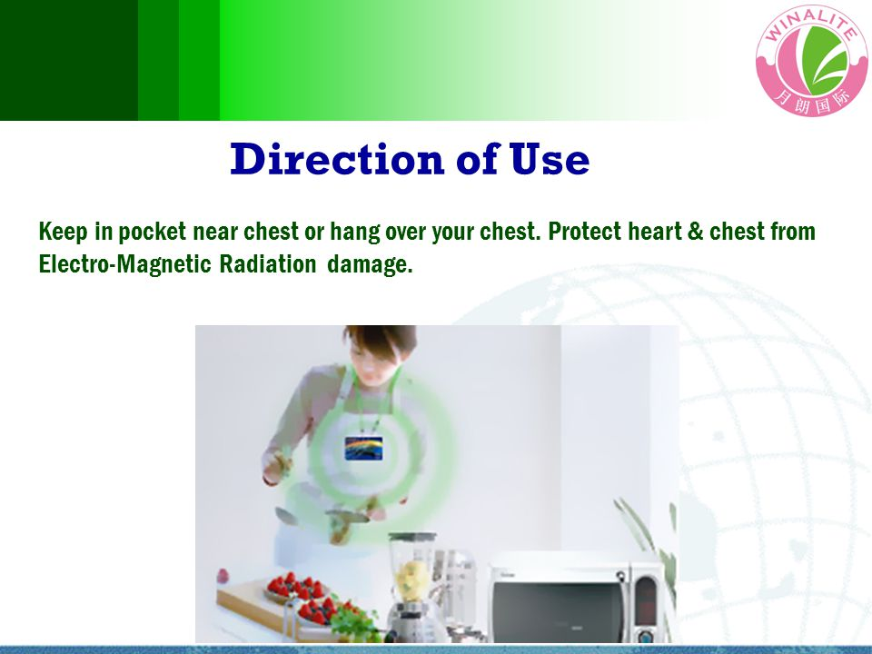 Keep in pocket near chest or hang over your chest. Protect heart & chest from Electro-Magnetic Radiation damage. Direction of Use
