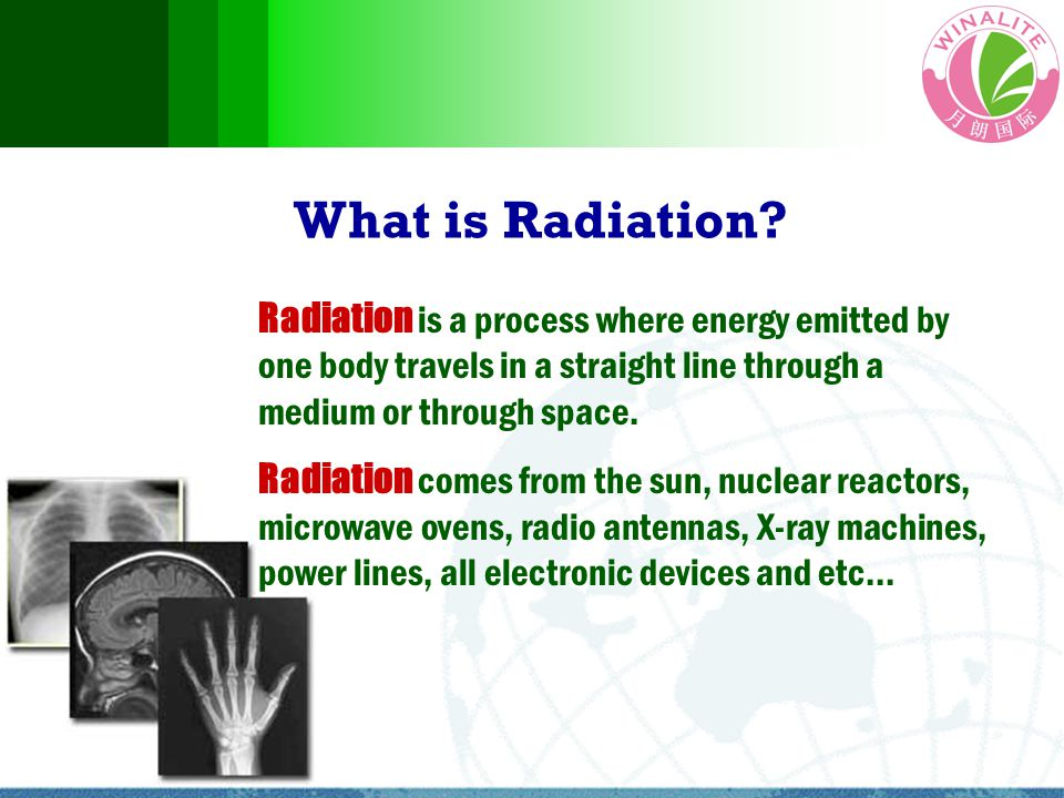 What is Radiation? Radiation is a process where energy emitted by one body travels in a straight line through a medium or through space. Radiation com