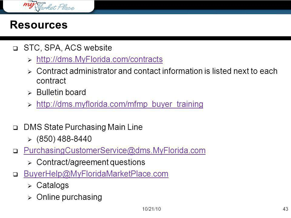 STC, SPA, ACS website http://dms.MyFlorida.com/contracts Contract administrator and contact information is listed next to each contract Bulletin board
