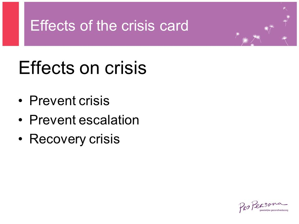 Effects on crisis Prevent crisis Prevent escalation Recovery crisis Effects of the crisis card