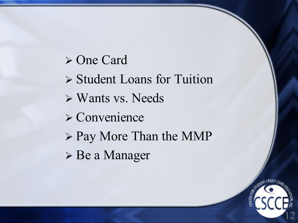 One Card Student Loans for Tuition Wants vs.