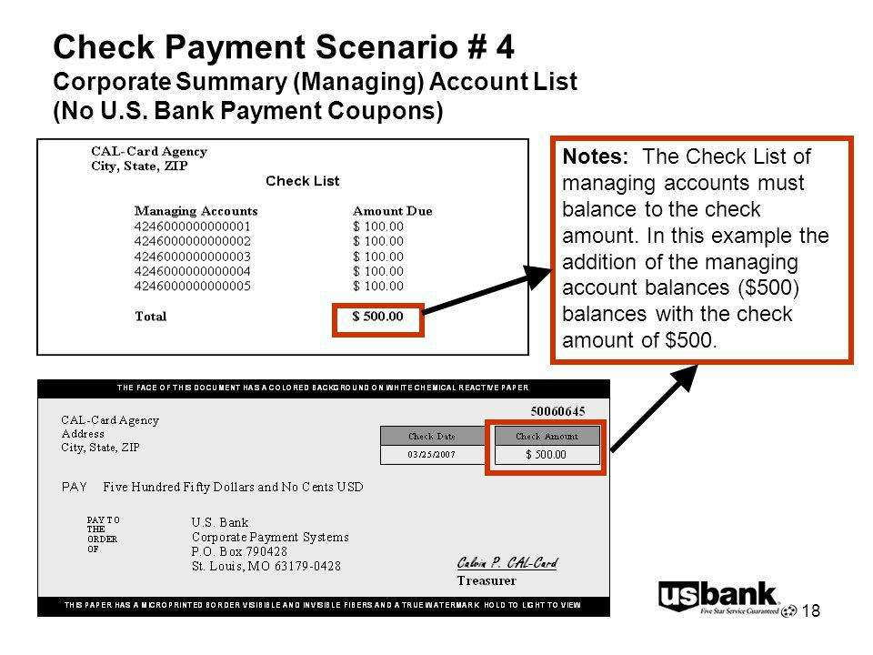 18 Check Payment Scenario # 4 Corporate Summary (Managing) Account List (No U.S. Bank Payment Coupons) Notes: The Check List of managing accounts must