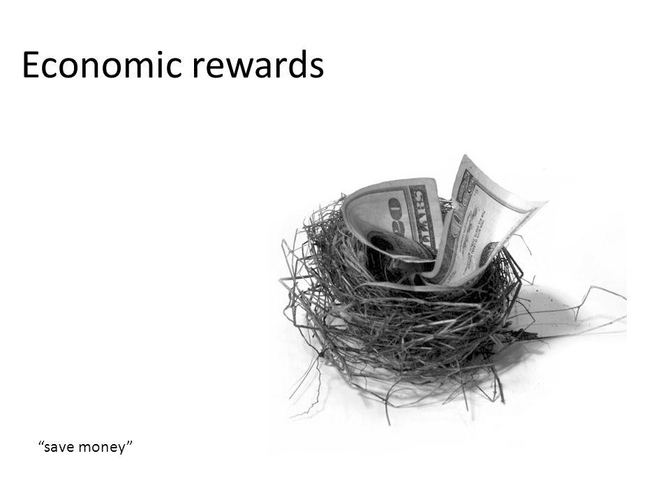 Economic rewards save money