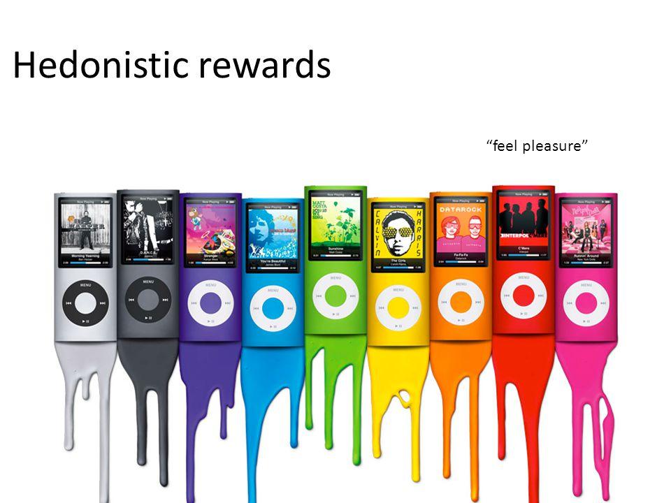 Hedonistic rewards feel pleasure