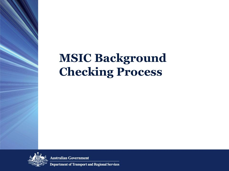 MSIC Background Checking Process