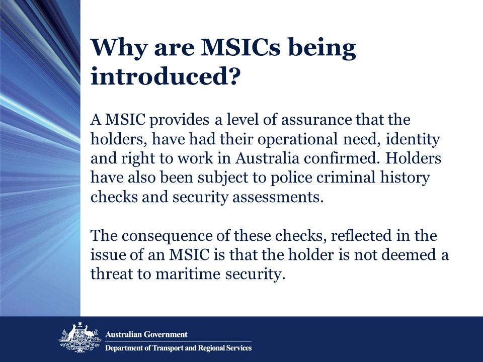 Why are MSICs being introduced.