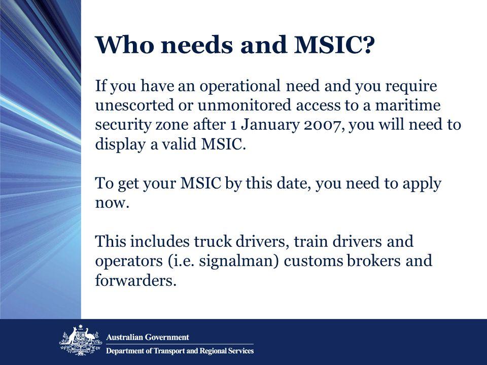 Who needs and MSIC.