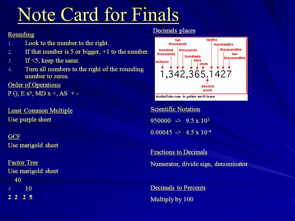 Note Card for Finals Rounding Look to the number to the right.