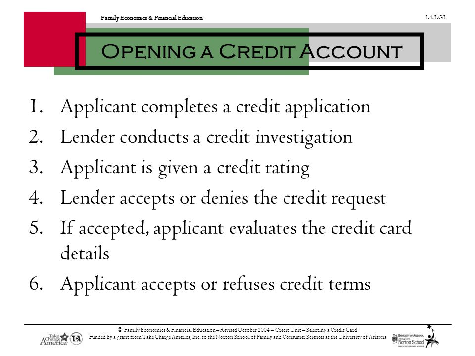 Family Economics & Financial Education 1.4.1.G1 © Family Economics & Financial Education – Revised October 2004 – Credit Unit – Selecting a Credit Card Funded by a grant from Take Charge America, Inc.