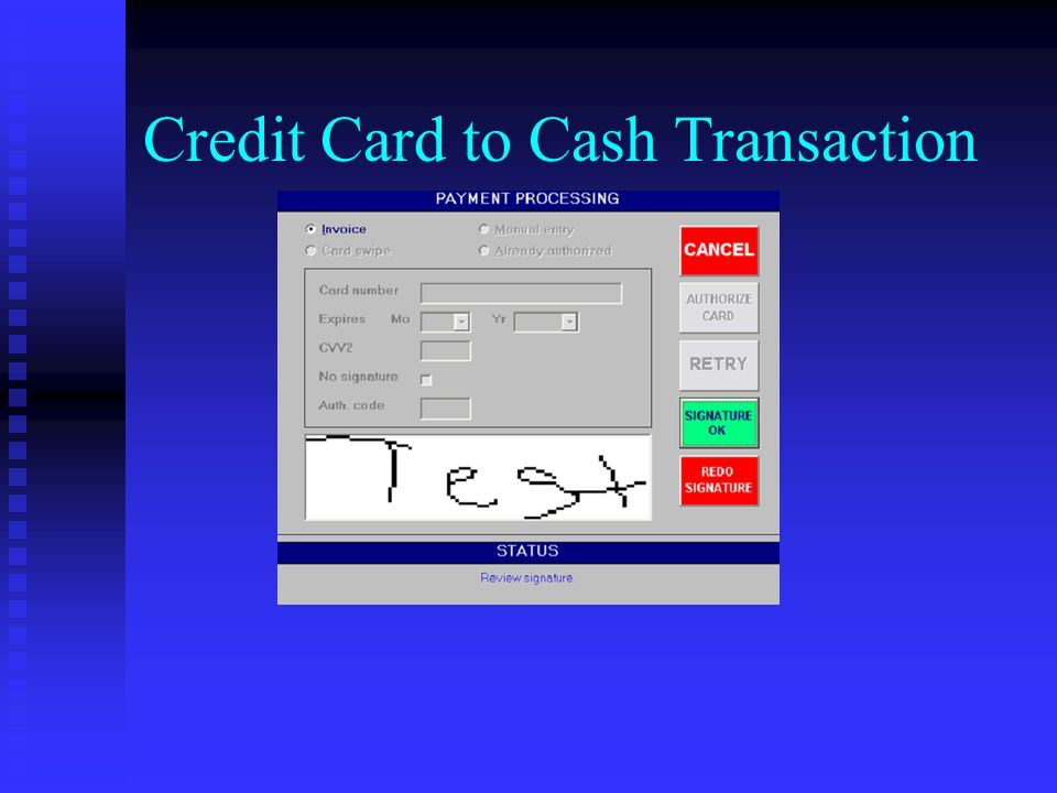 Credit Card to Cash Transaction
