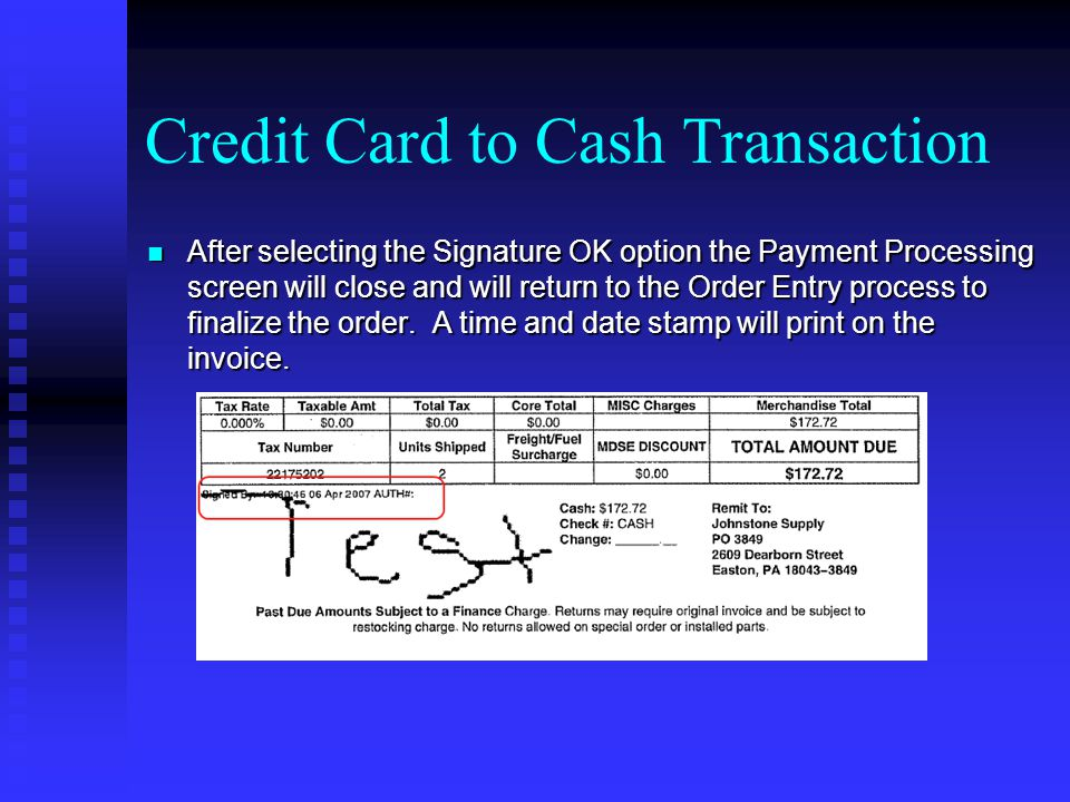 After selecting the Signature OK option the Payment Processing screen will close and will return to the Order Entry process to finalize the order. A t