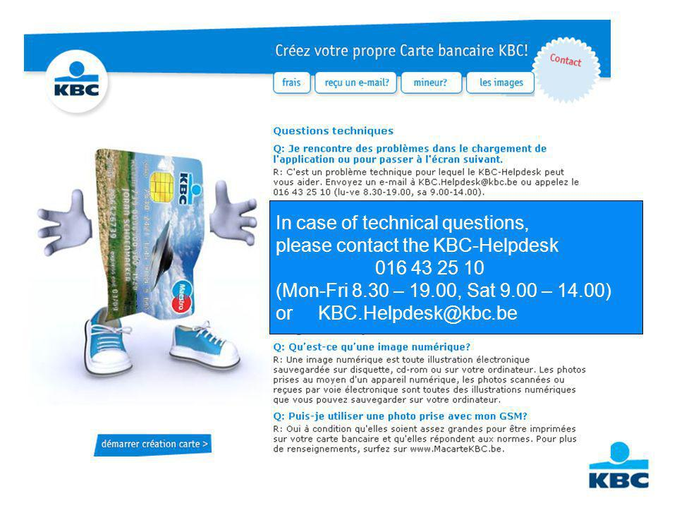 Thank you for your request for a personalised KBC Bank card If your application is approved, you will receive a confirmation by e-mail