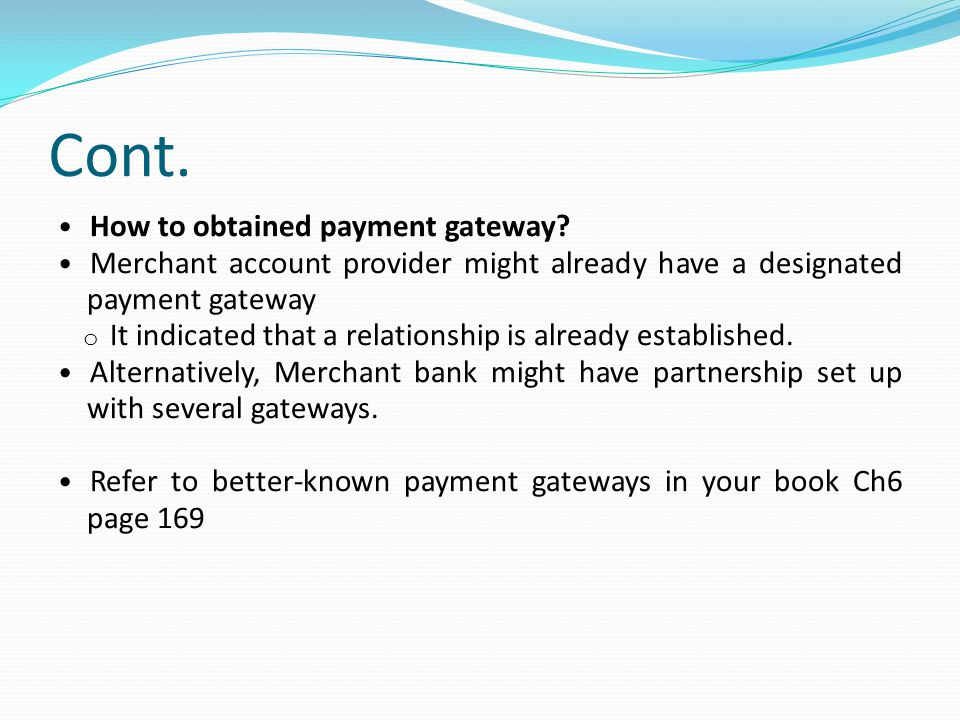 Cont.How to obtained payment gateway.
