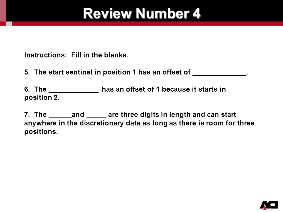 Click to edit Master title style Review Number 4 Instructions: Fill in the blanks. 5. The start sentinel in position 1 has an offset of ______________