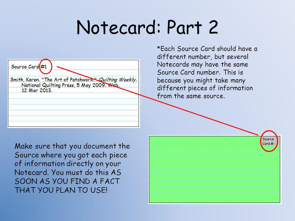Notecard: Part 3 You should choose a different color for each section in your outline.