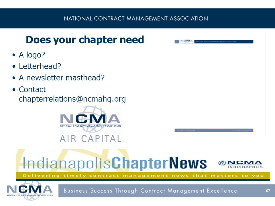 67 Does your chapter need A logo. Letterhead. A newsletter masthead.